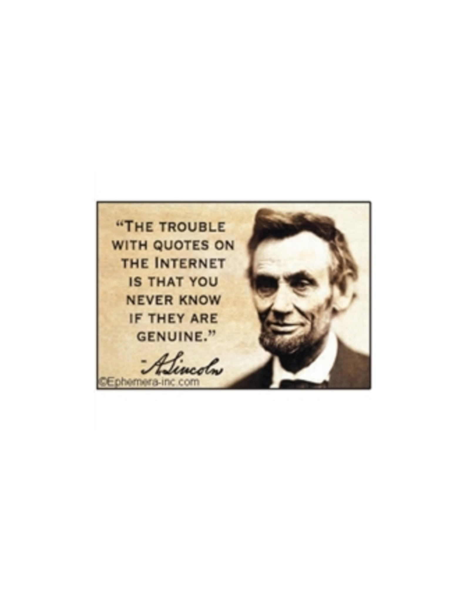 The Trouble With Quotes On The Internet... Magnet