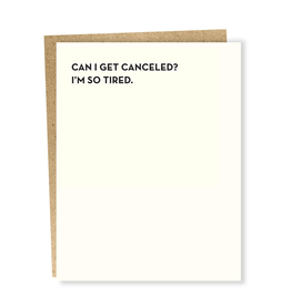 Can I Get Canceled?  Greeting Card
