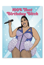 100% That Birthday Bitch (Lizzo) Greeting Card