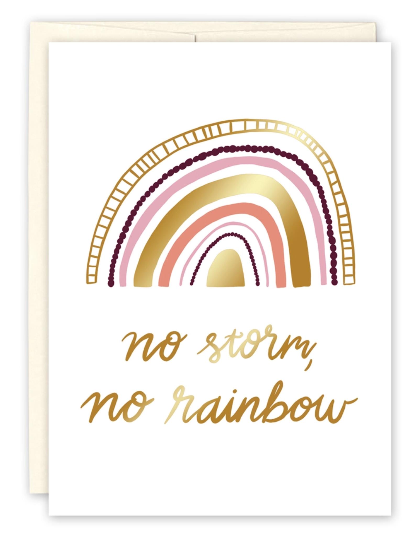 No Storm, No Rainbow Greeting Card