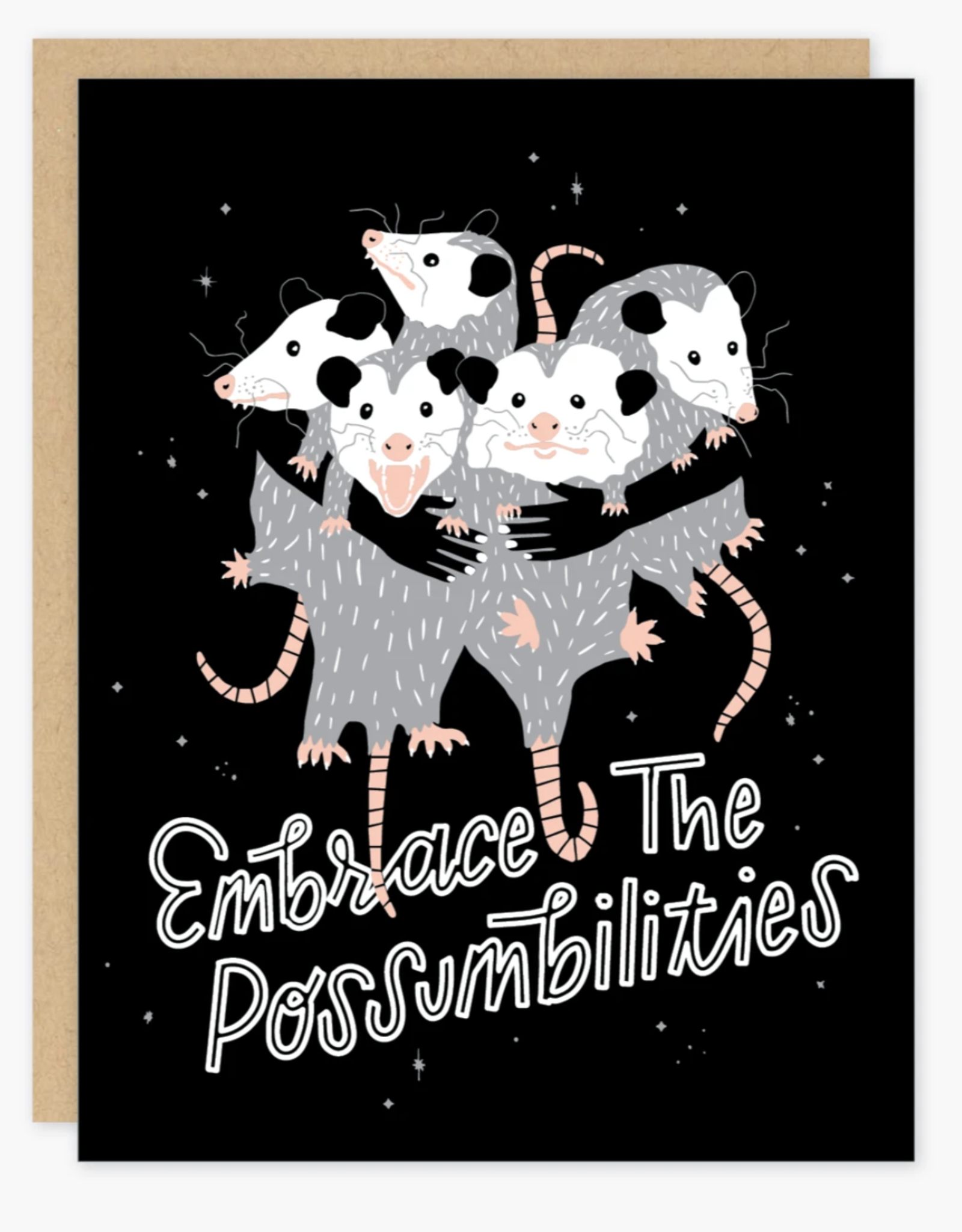Embrace the Possumbilities Greeting Card