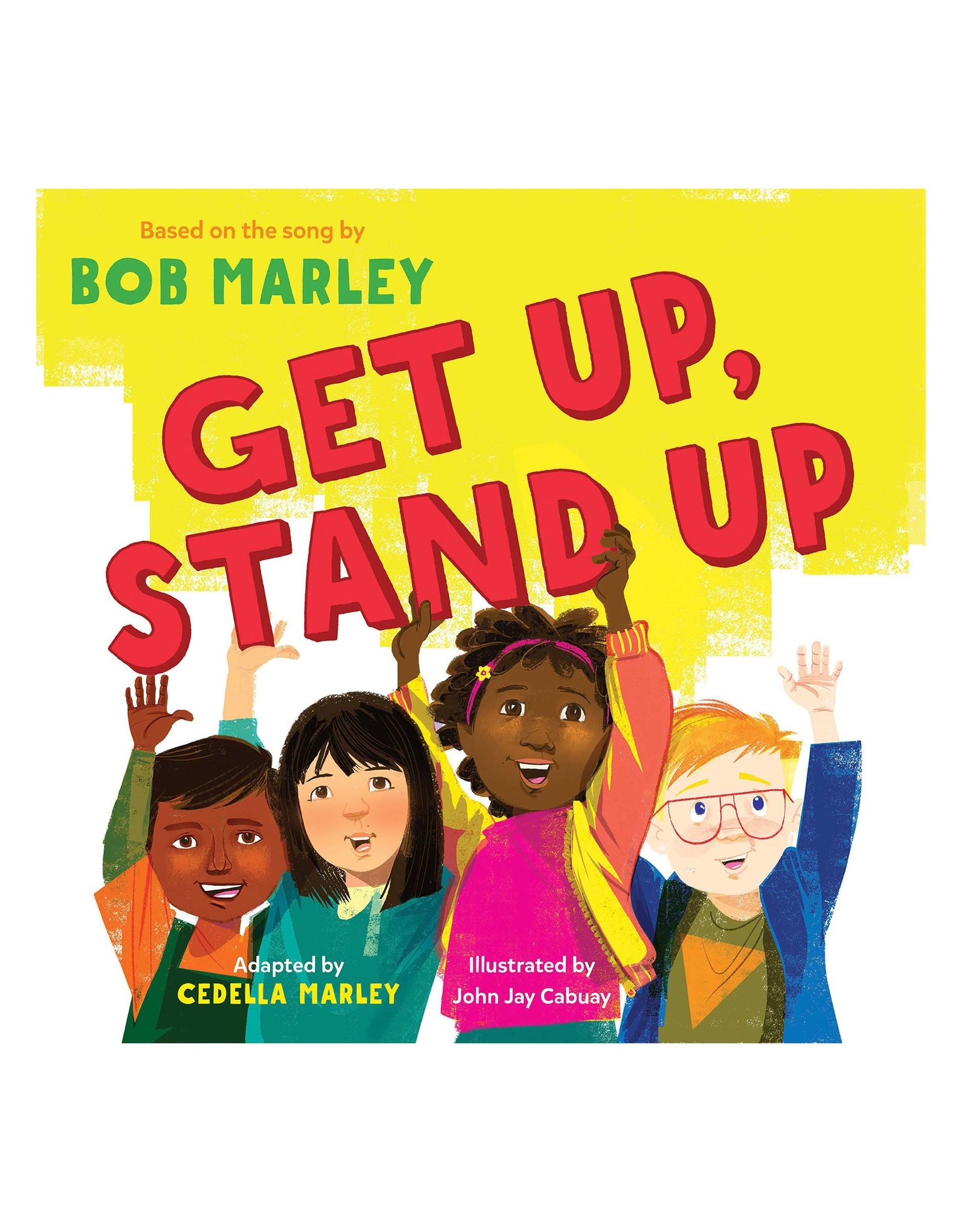 Get Up, Stand Up Based on Bob Marley