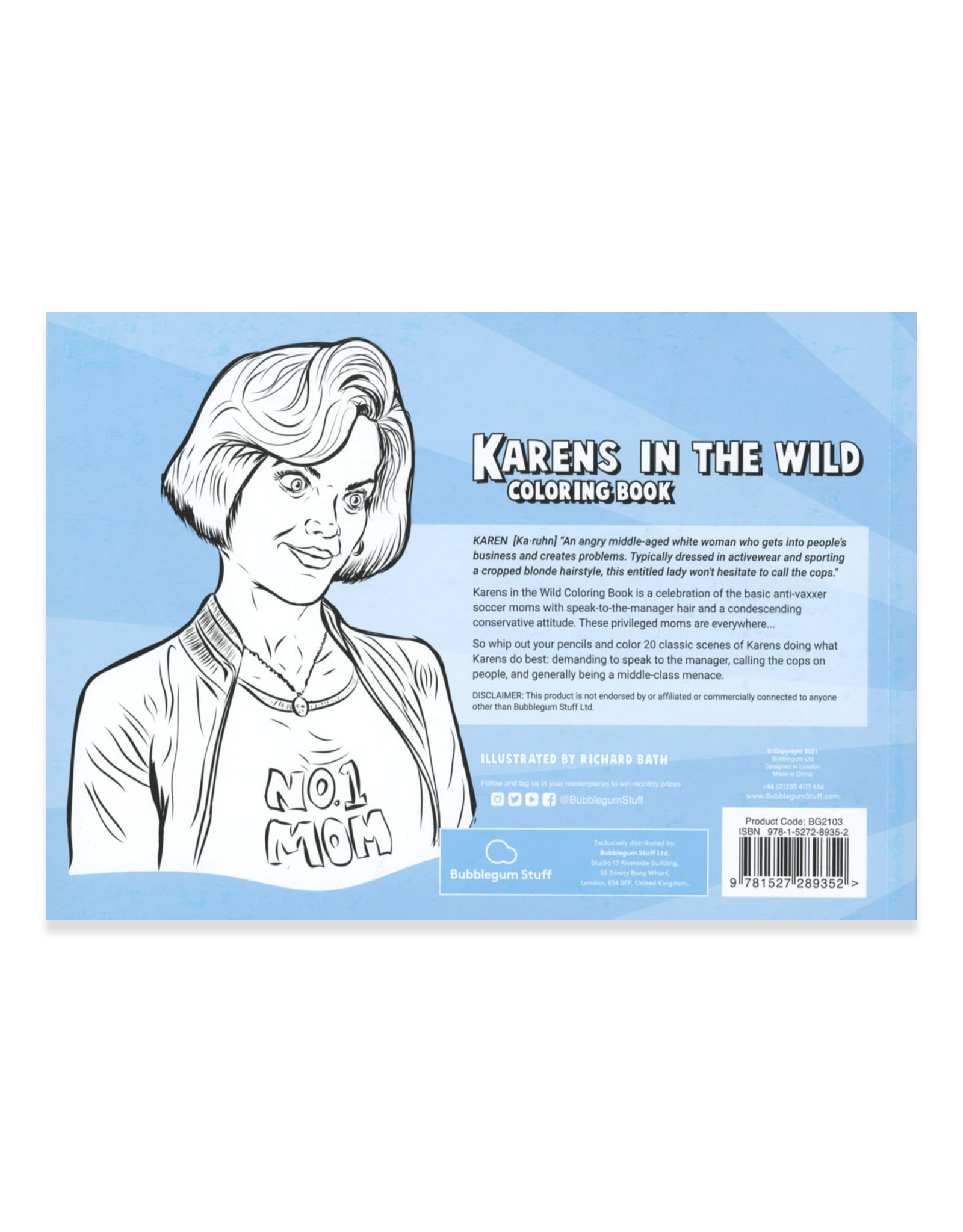 Karens in the Wild Coloring Book