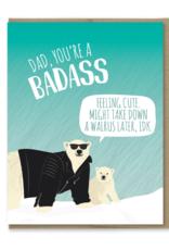 Badass Dad Greeting Card
