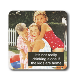 It's Not Really Drinking Alone Coaster