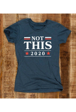 Not This 2020 T-Shirt