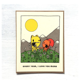 Every Year I Love You More Greeting Card