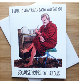 Wrap You in Bacon (Ron Swanson) Greeting Card
