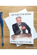 Most Interesting Man Wedding Greeting Card