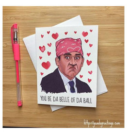 The Office Belle of da Ball Greeting Card