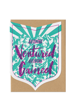 Nothing Ventured Nothing Gained (Teal & Purple) Greeting Card
