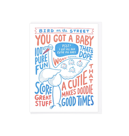 Bird on the Street You Got a Baby! Greeting Card