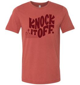 Knock It Off T-Shirt U-S - Seconds Sale