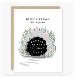 Happy Birthday Portal to the Feminist Utopia Greeting Card