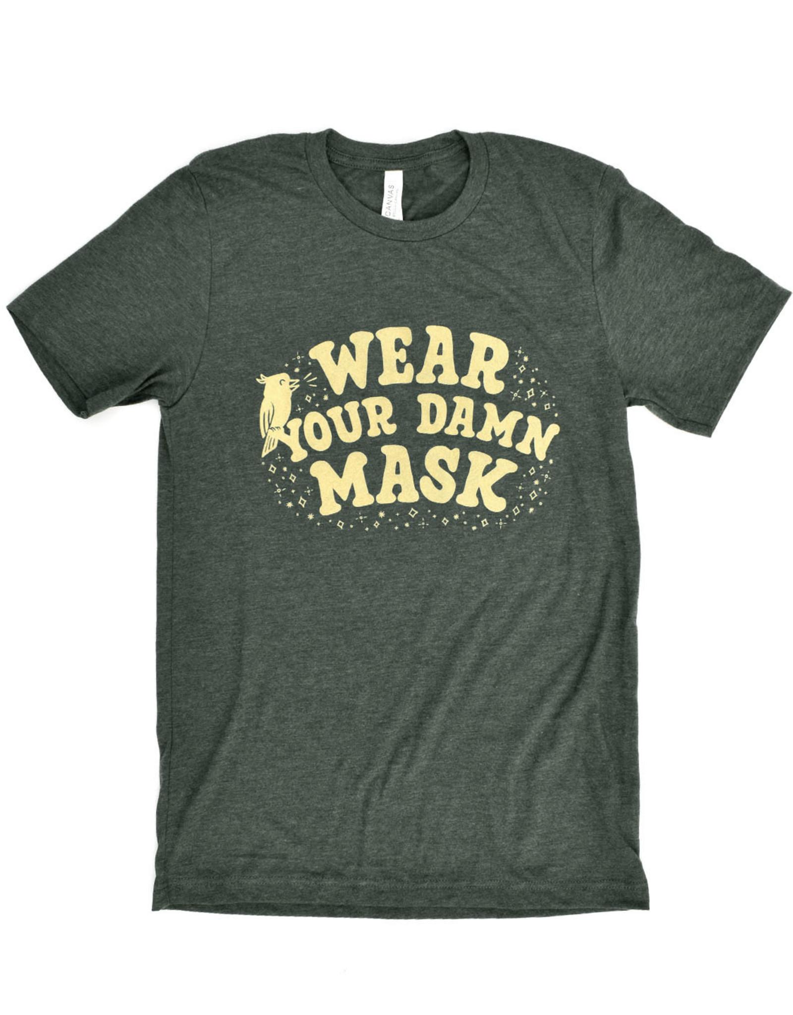 Wear Your Damn Mask T-Shirt