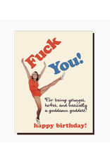 Fuck You Younger, Hotter... Greeting Card