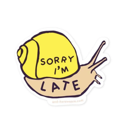 Sorry I'm Late Snail Sticker