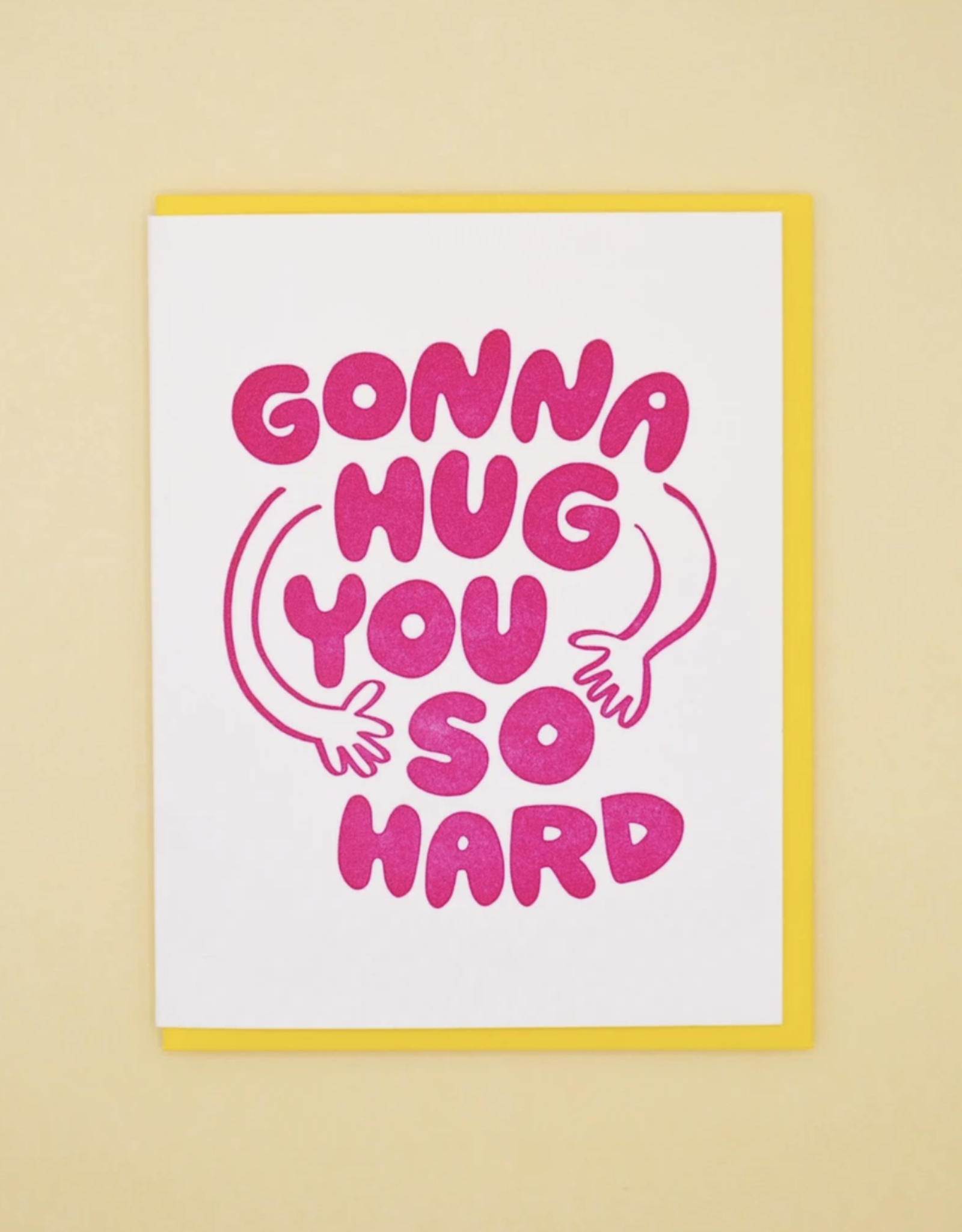 Gonna Hug You So Hard Greeting Card