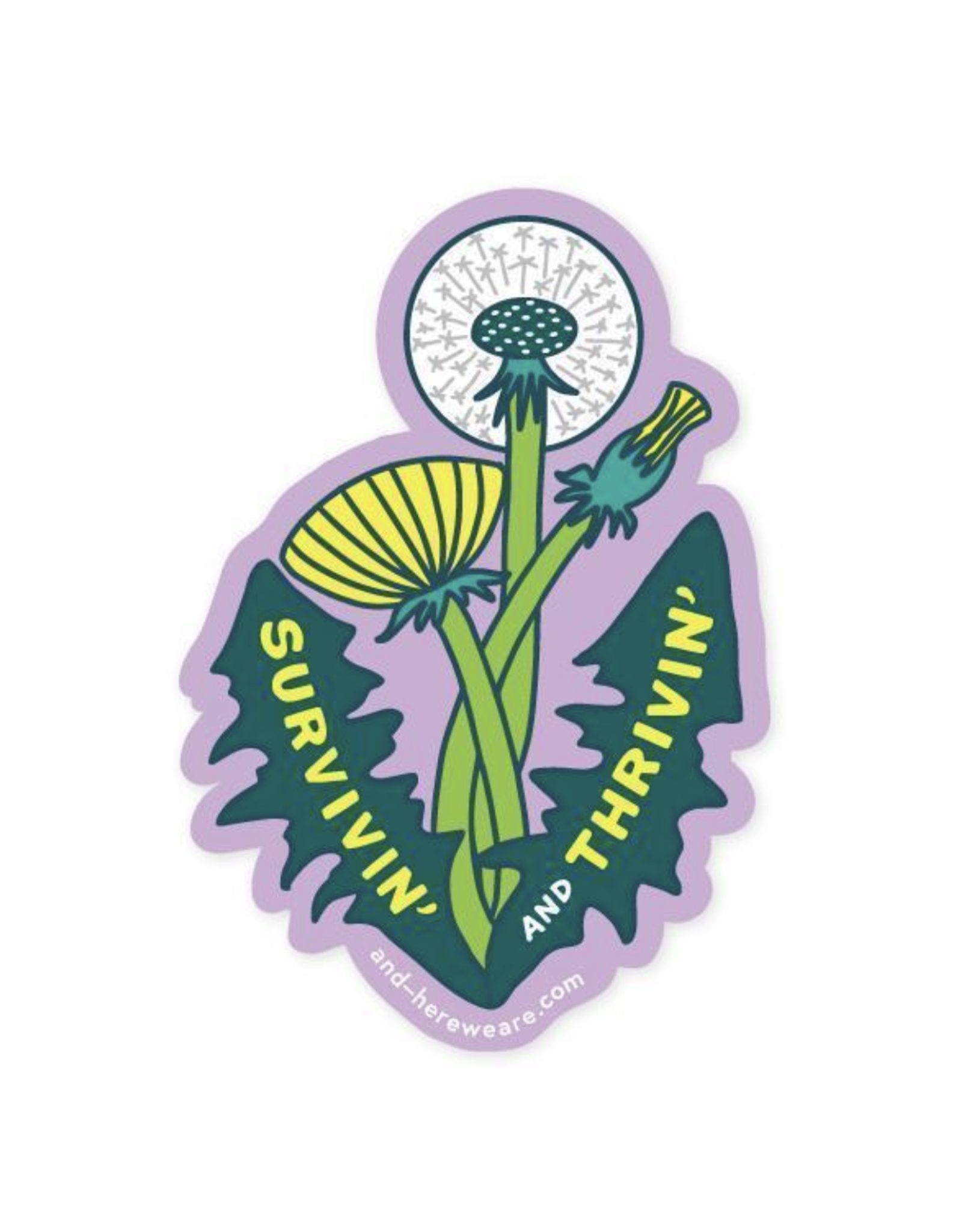 Survivin' and Thrivin' Dandelion Sticker