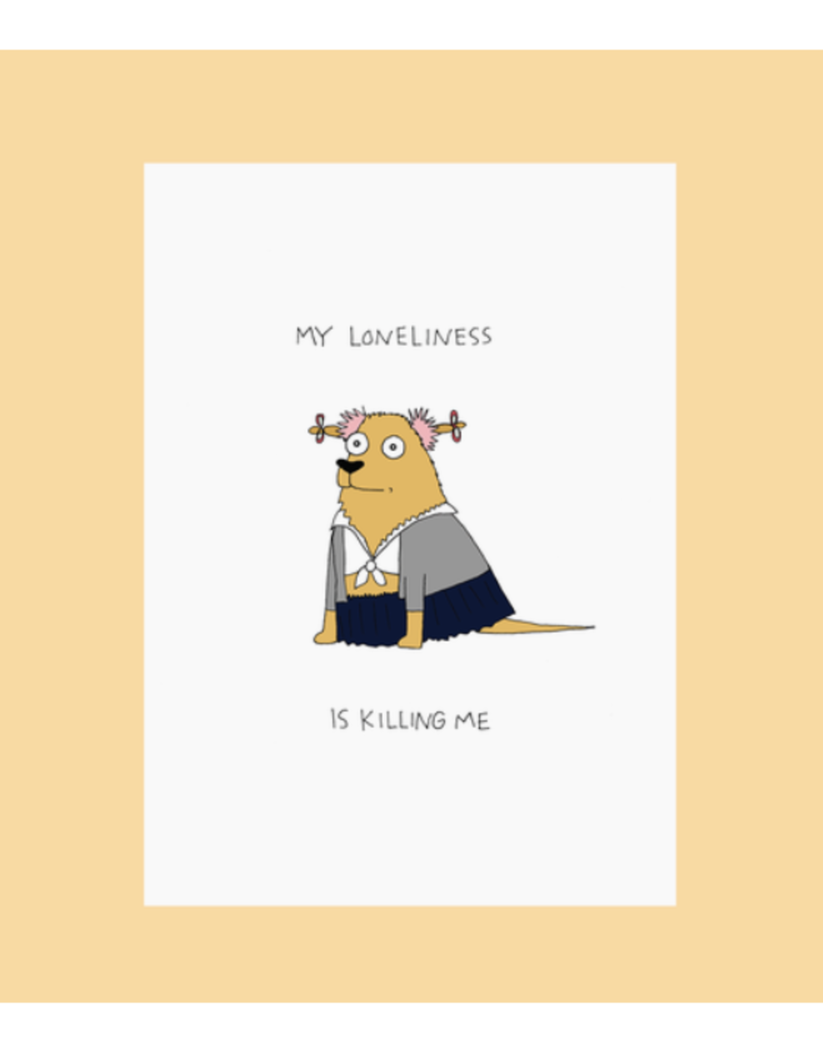 My Loneliness is Killing Me (Brit Dog) Greeting Card