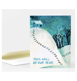 This Will Be Our Year Greeting Card