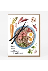 Hope Your Birthday is Delicious Ramen Greeting Card