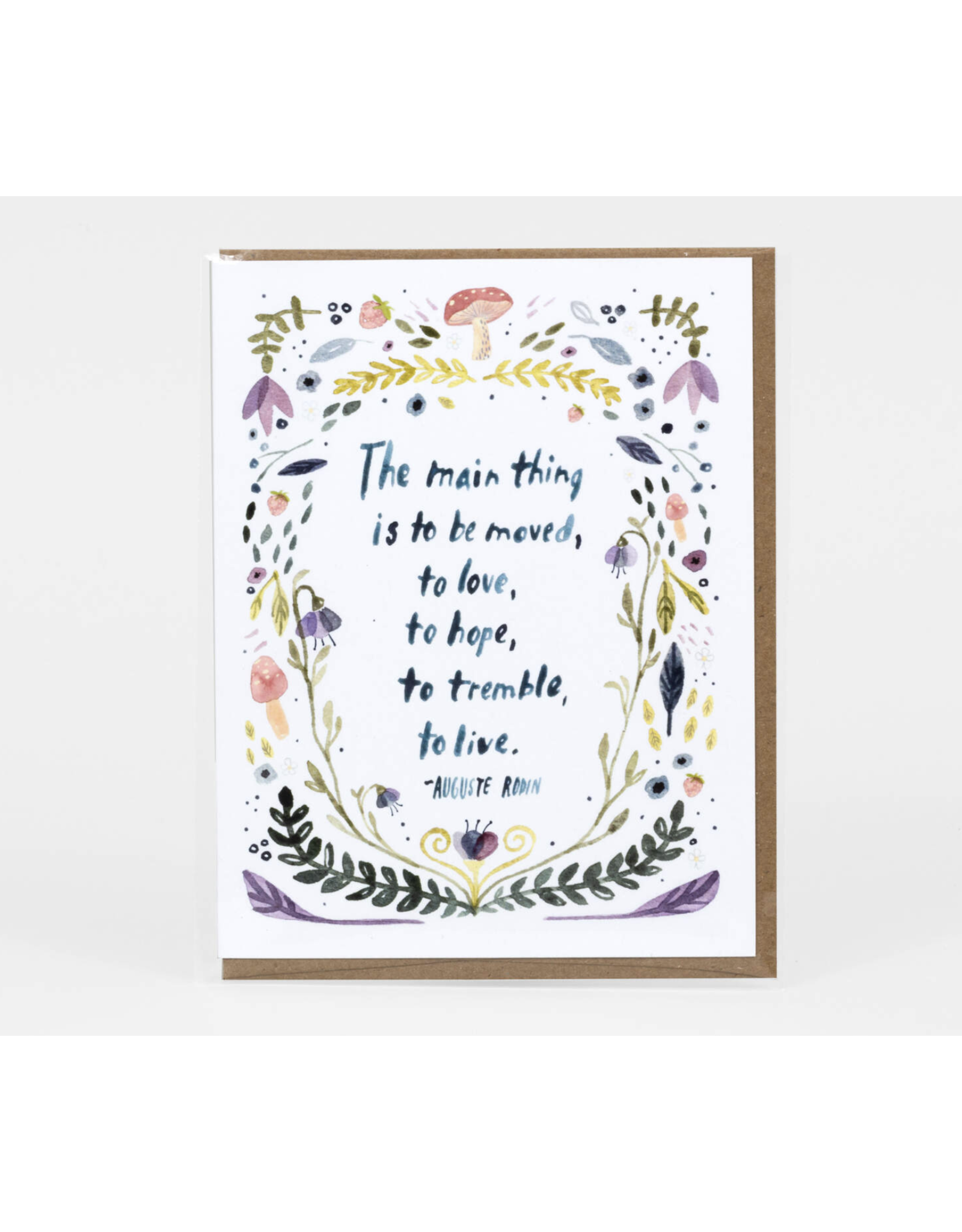 The Main Thing is to Be Moved Greeting Card