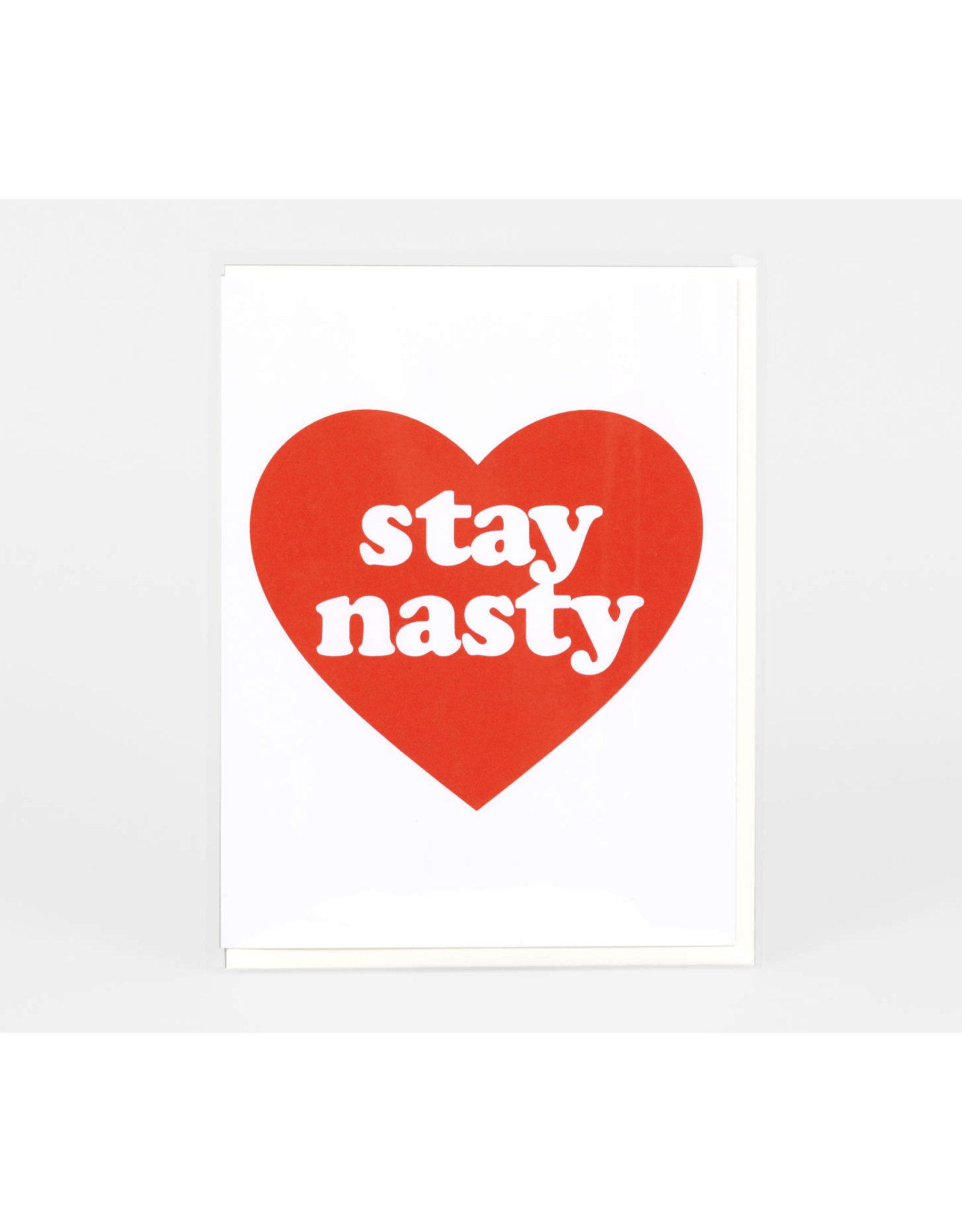 Stay Nasty Greeting Card