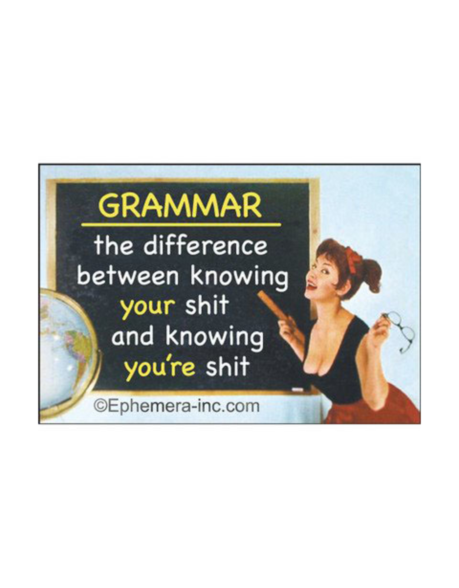 Grammar Know You're Shit Magnet