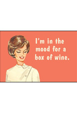 I'm In The Mood For A Box Of Wine Magnet