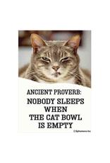Ancient Proverb: Empty Cat Bowl Magnet