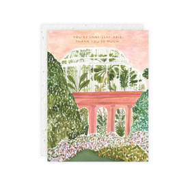 You're Unbeleafable. Thank You So Much Greeting Card