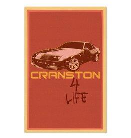 Cranston 4 Life Print
