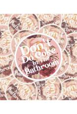 Don't Do Coke in the Bathroom Sticker