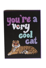 You're a Very Cool Cat Greeting Card