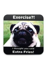 Extra Fries Pug Coaster