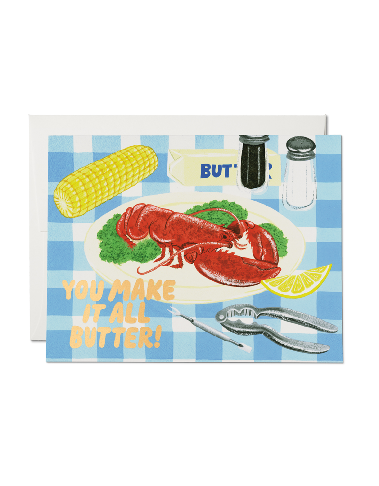 You Make It All Butter Lobster Dinner Greeting Card