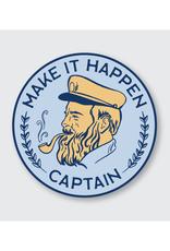 Make It Happen Captain Sticker