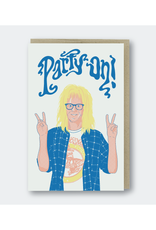 Party On Wayne's World Greeting Card