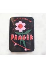 I Am a Fan of Danger Sticker