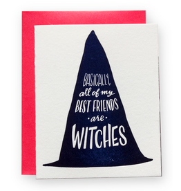 All My Best Friends Are Witches Greeting Card