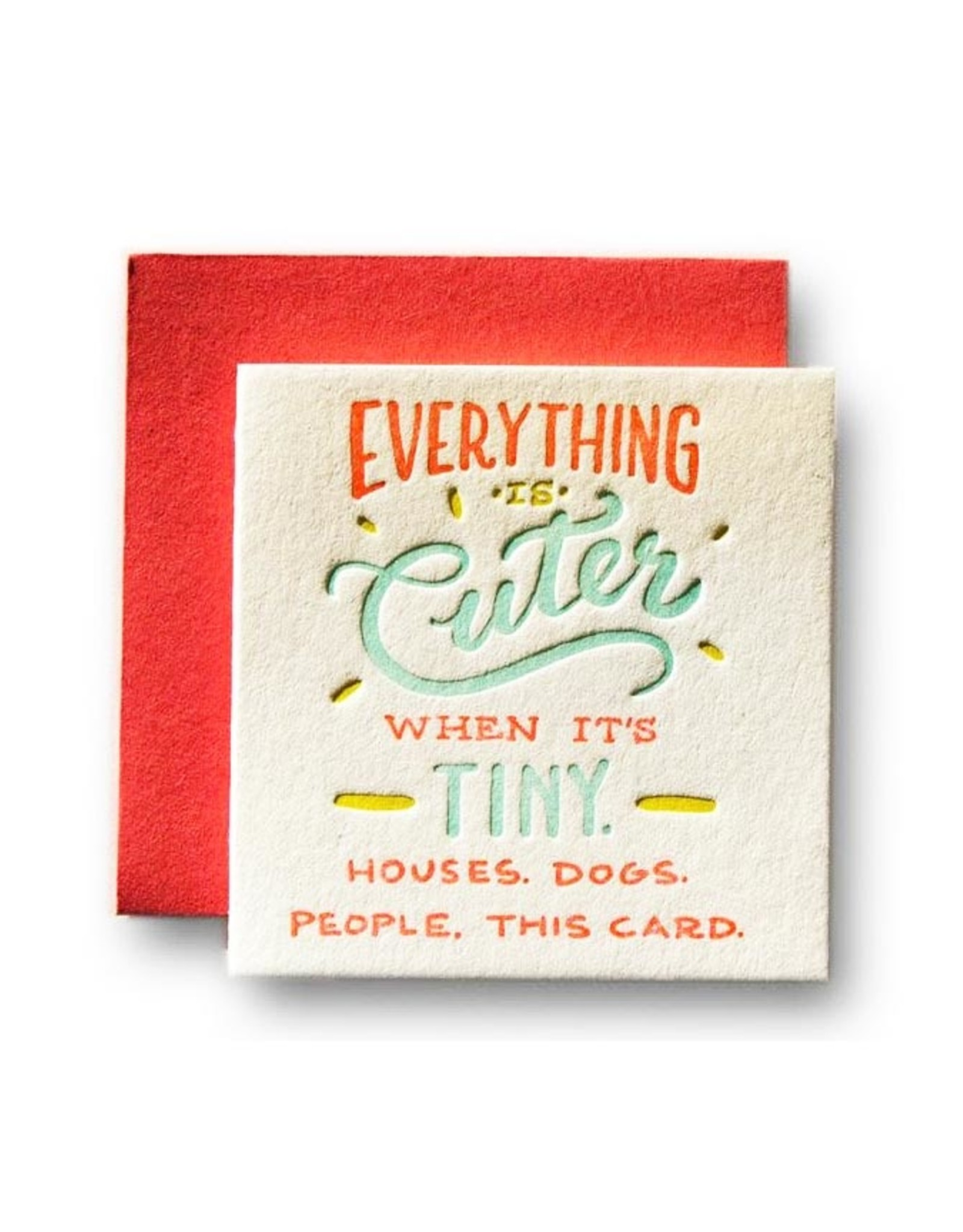 Everything Is Cuter When It's Tiny Tiny Card