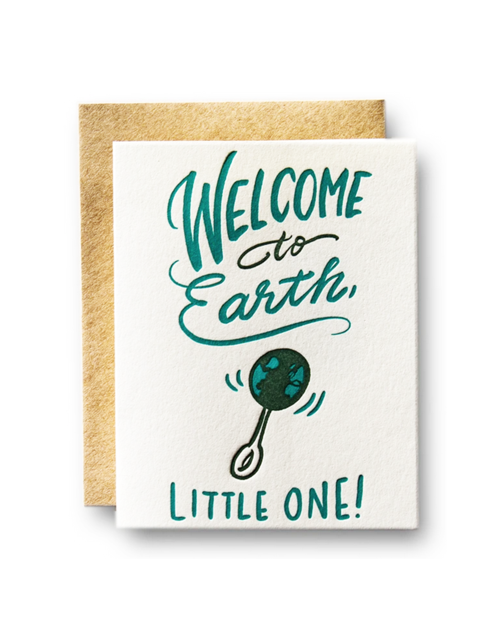 Welcome to Earth Little One Greeting Card