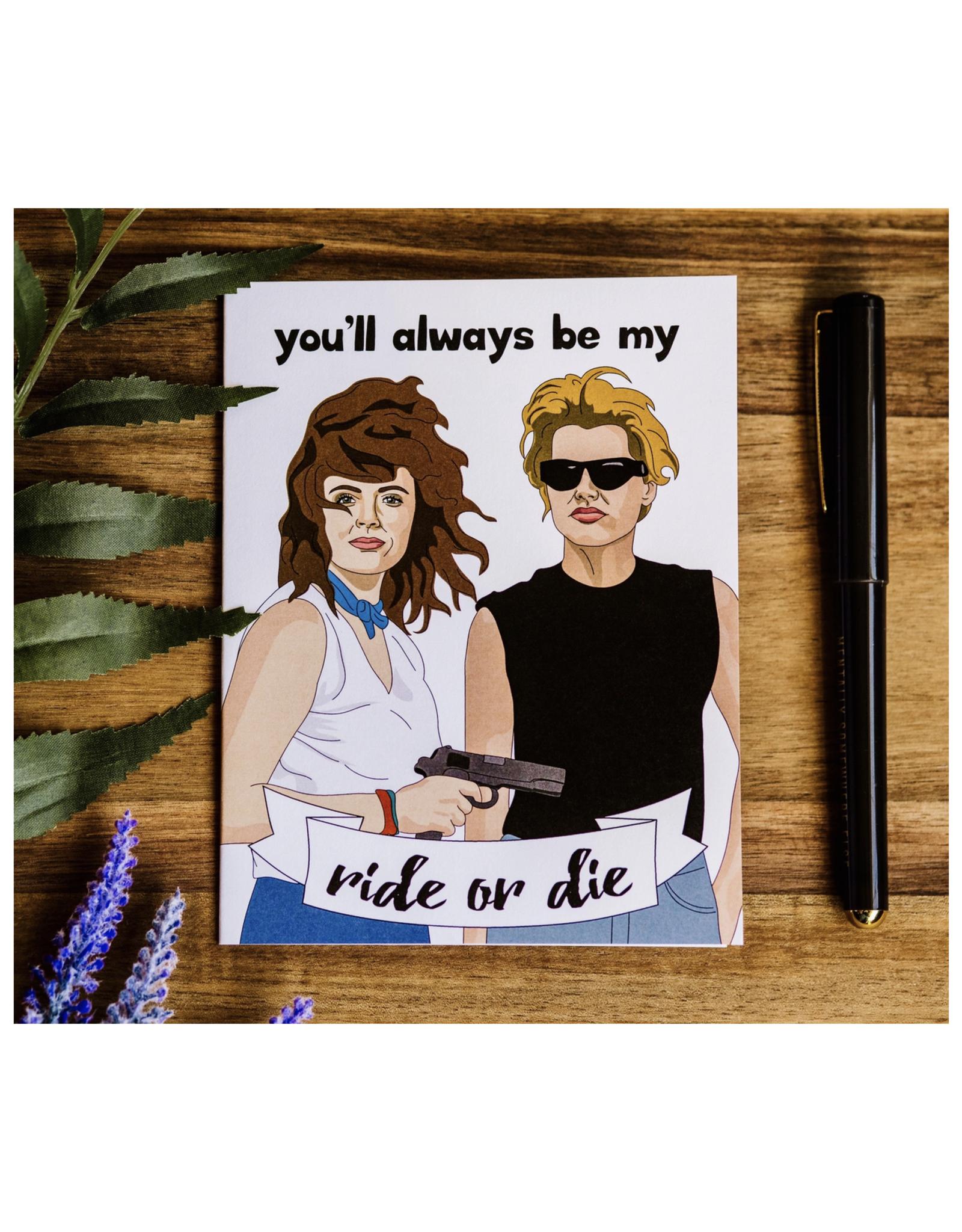 Ride or Die (Thelma & Louise) Greeting Card