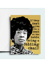 Seat at the Table Shirley Chisholm Greeting Card