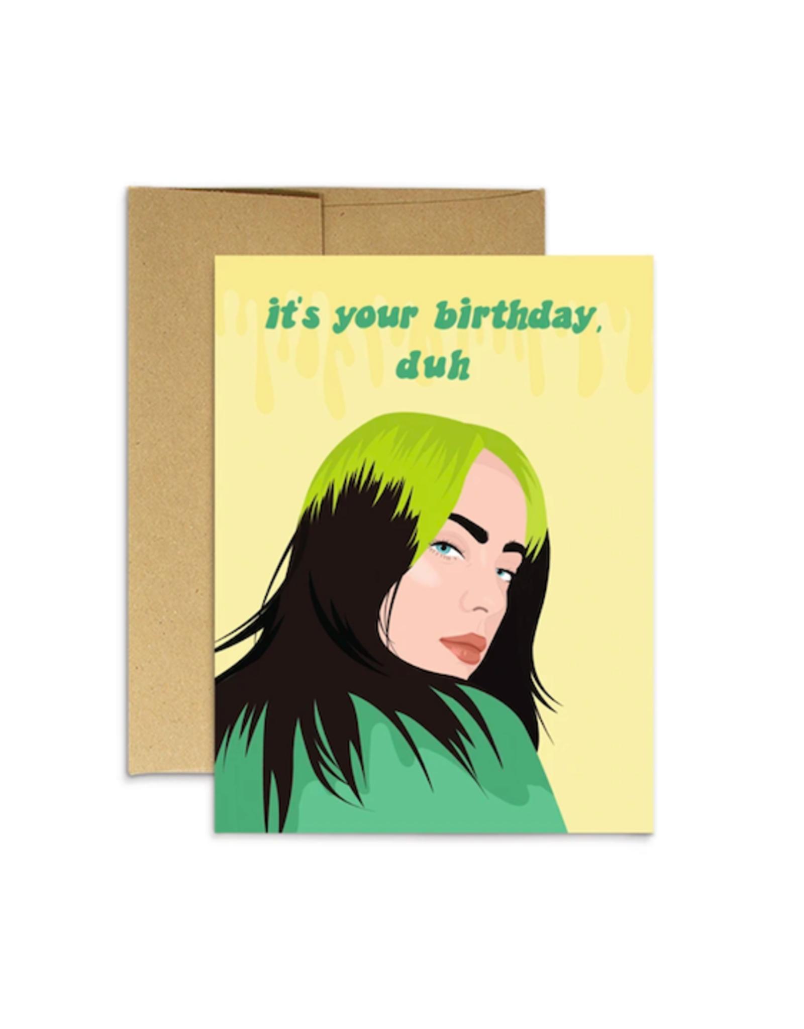 It's Your Birthday Billie Eilish Greeting Card