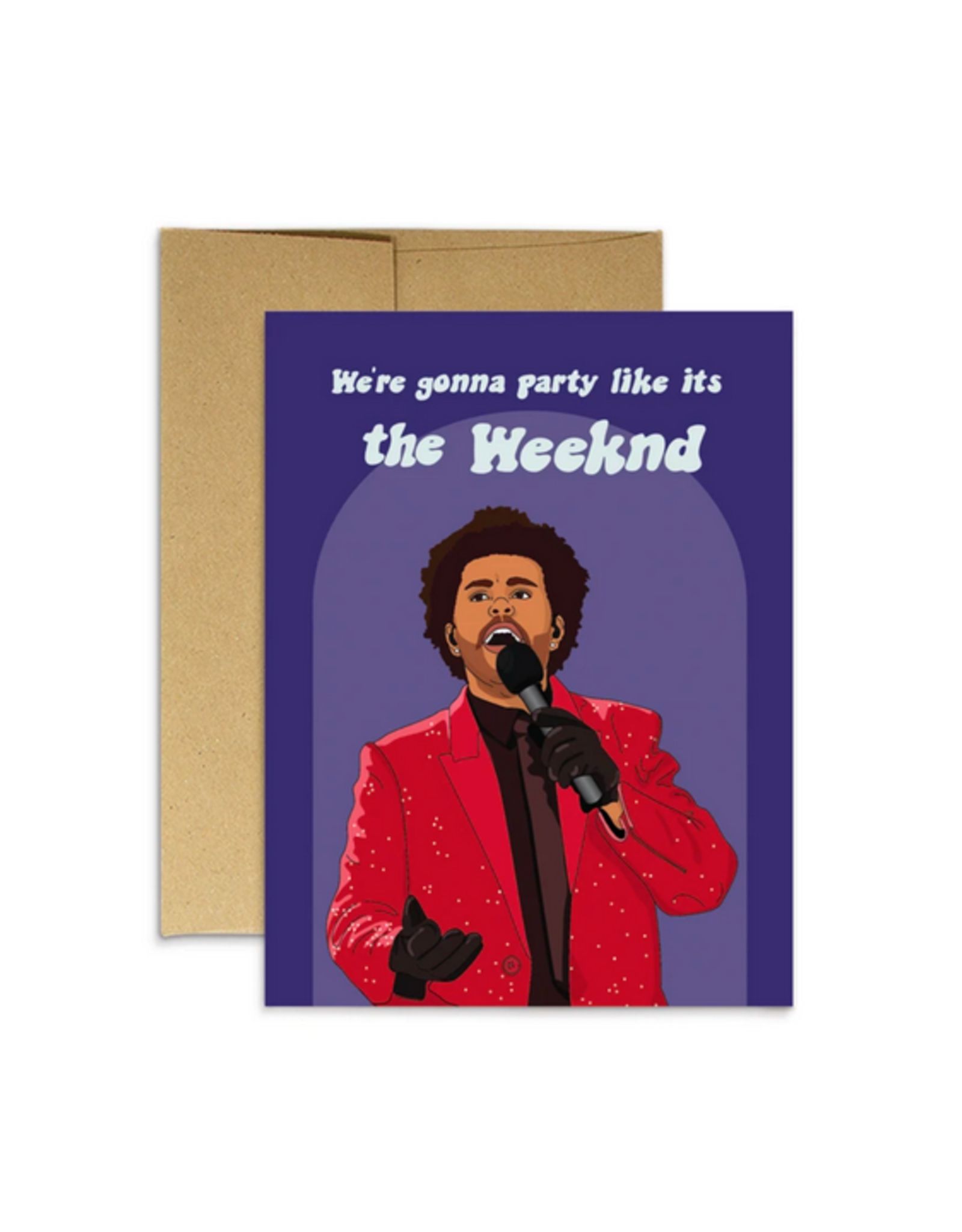Party Like It's The Weeknd Greeting Card