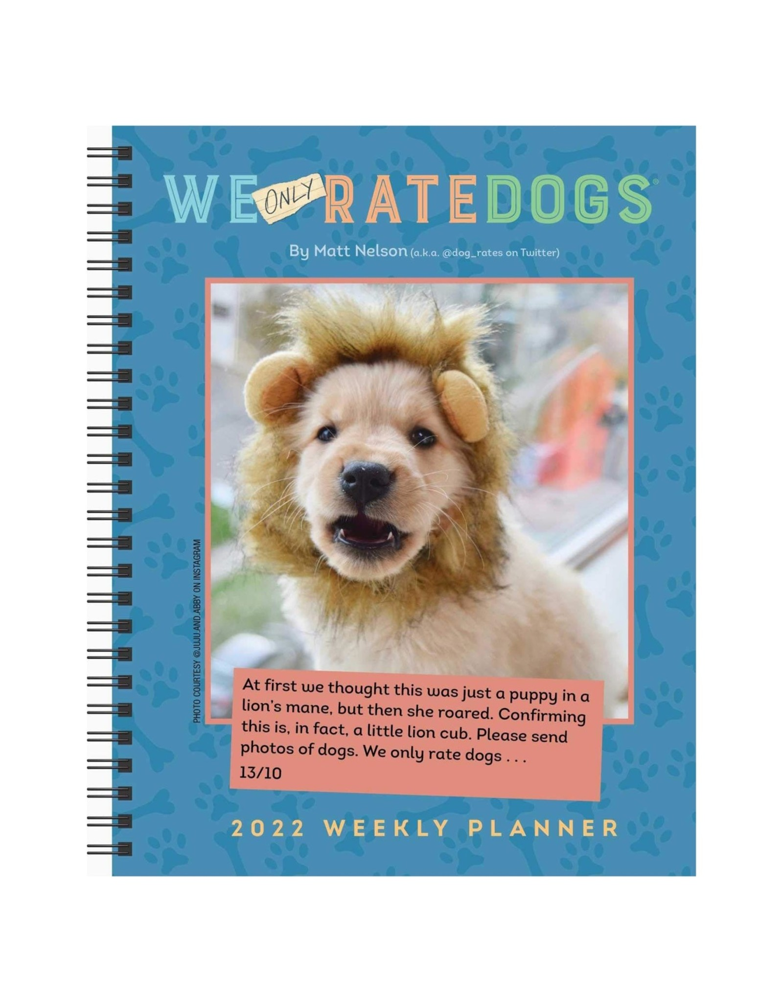 We Only Rate Dogs 2022 Weekly Planner Calendar