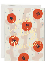 You're Getting Married Poppies Greeting Card
