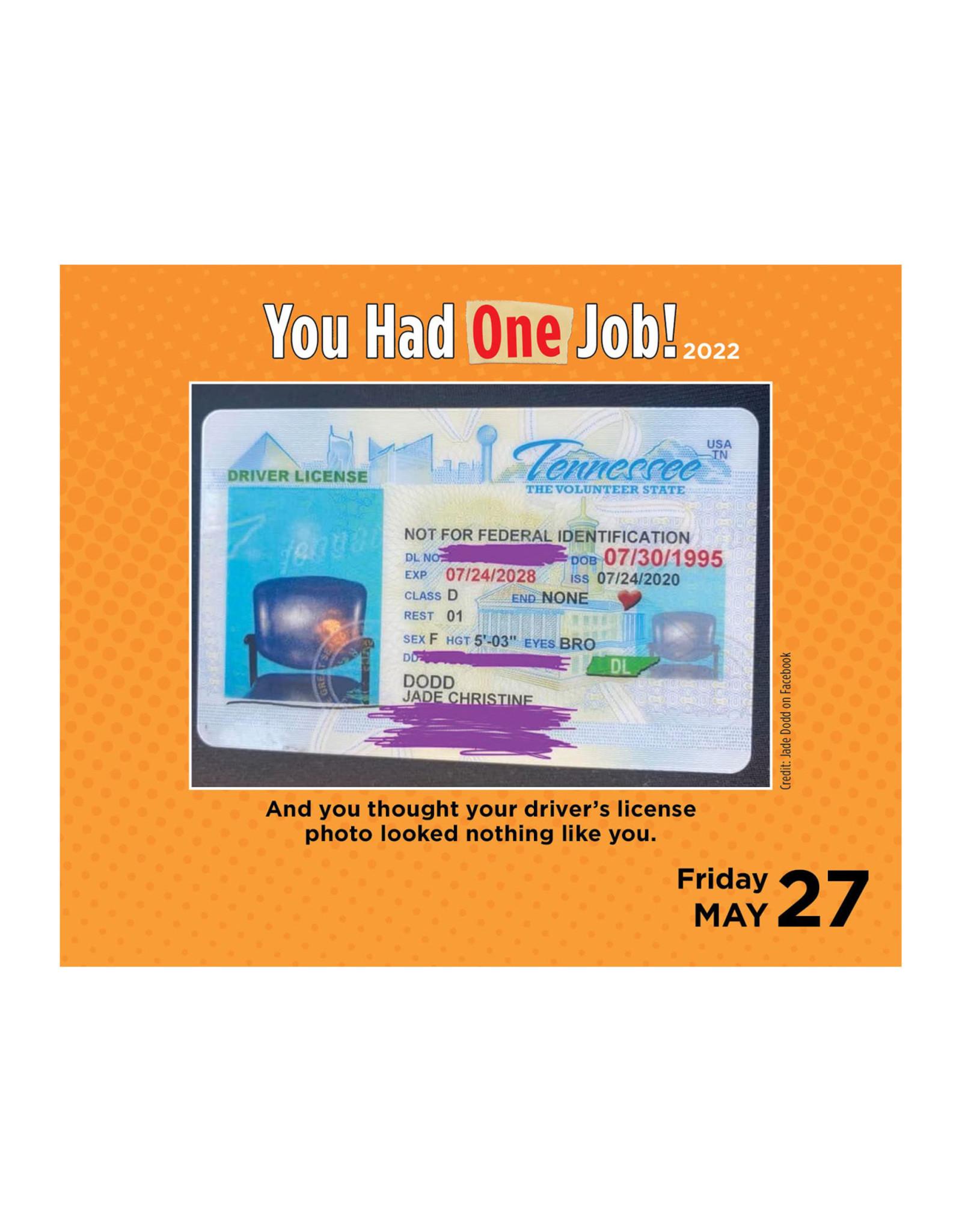 You Had One Job Pad 2022 Calendar